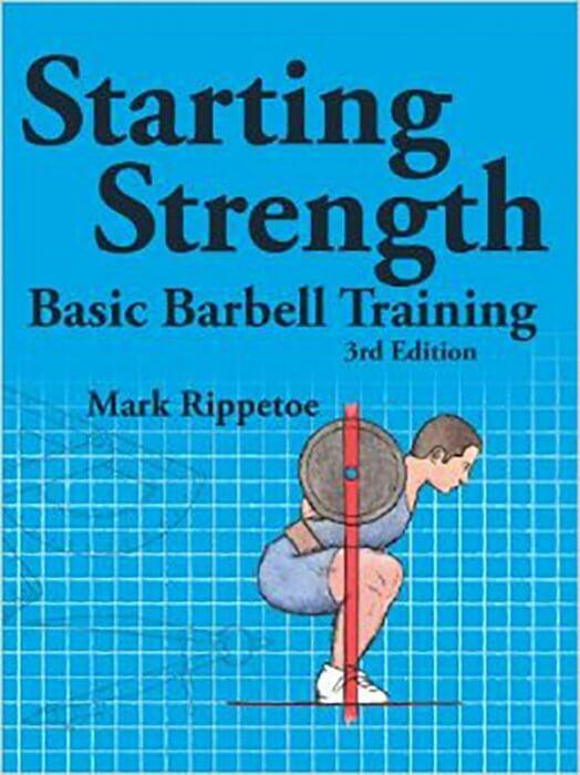 Starting Strength by Mark Rippetoe