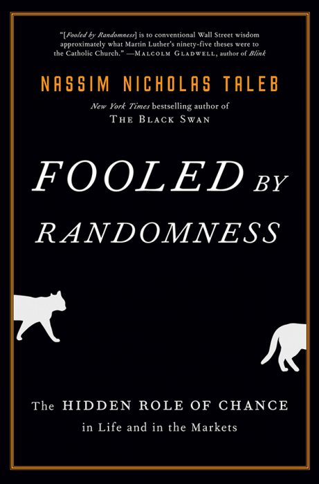 Fooled By Randomness by Nassim Taleb