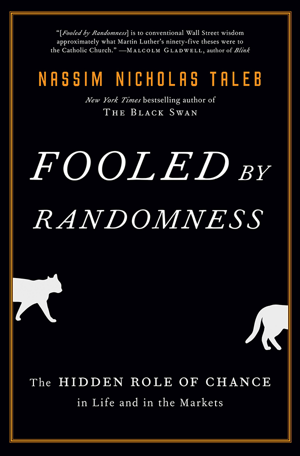 Book Summary: Fooled by Randomness by Taleb