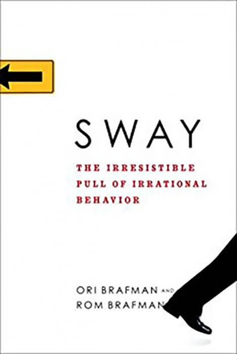 Sway by Ori and Ram Brafman